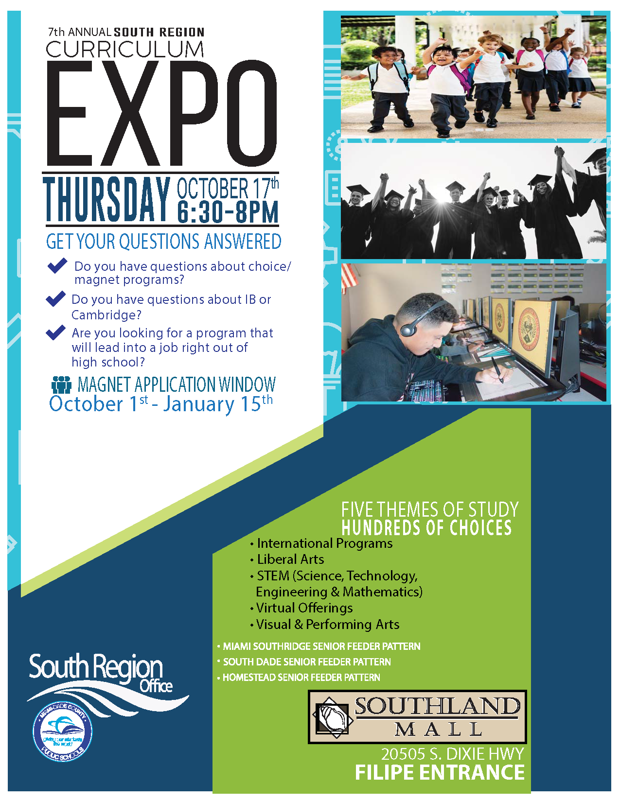 Curriculum Expo @ Southland Mall (FILIPE ENTRANCE) | Cutler Bay | Florida | United States